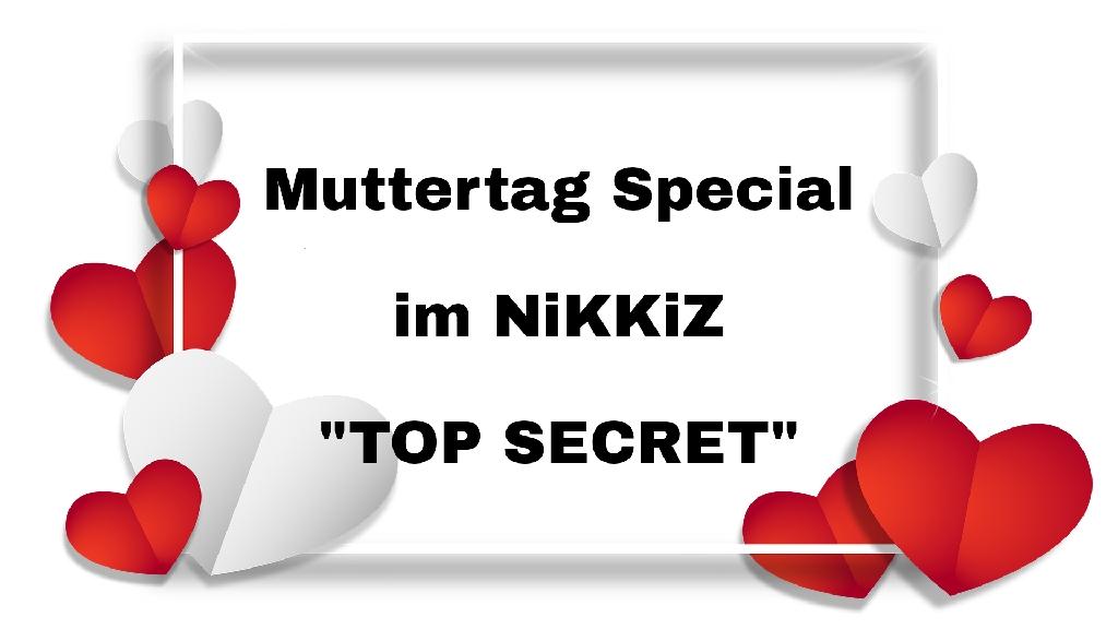 "Muttertag Special ""TOP SECRET"""